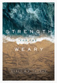 Strength for the Weary (Thomas)