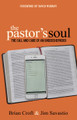 The Pastor's Soul: The Call and Care of an Undershepherd (Croft)