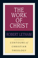 The Work of Christ (Letham) (NS-CL)