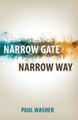 Narrow Gate, Narrow Way (Washer)