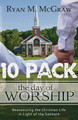 The Day of Worship: Reassessing the Christian Life in Light of the Sabbath (McGraw) -10 PACK