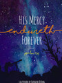 His Mercy Endureth Forever: Psalm 136 (DeJong)