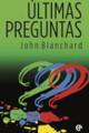Últimas Preguntas (Ultimate Questions Spanish) (Blanchard)
