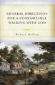 General Directions for A Comfortable Walking with God (Bolton)