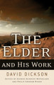The Elder and His Work (Dickson)