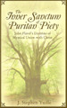 The Inner Sanctum of Puritan Piety: John Flavel's Doctrine of Mystical Union with Christ (Yuille)
