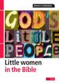 God's Little People: Little Women in the Bible (Edwards)