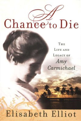 a chance to die amy carmichael pdf