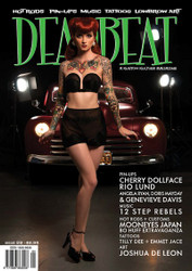 Trash Monkey ** Deadbeat Magazine - Issue 29  PIN-UPS: Cherry Dollface, Rio Lund, Angela Ryan, Doris Mayday, Genevieve Davis  HOT RODS + CUSTOMS: Mooneyes Japan, Bo Huff Extravaganza  TATTOOS: Emmet Jace, Tilly Dee  ART: Joshua De Leon  MUSIC: 12 Step Rebels, Reviews + More