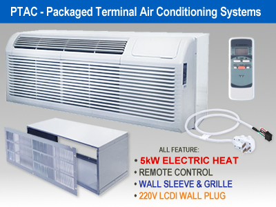 P.T.A.C. Packaged Terminal Air Conditioning Systems
