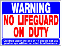 Poolstyle Sign No Lifeguard On Duty (Sw-1)