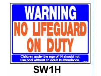 Poolstyle No Lifeguard On Duty Sign (Sw-1-H)