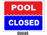 Poolstyle Pool Closed Sign (Sw-45)