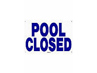 Poolstyle Pool Closed Sign (Sw-10)
