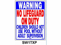 Poolstyle No Lifeguard On Duty Sign (Tx) (Sw-1Txp)