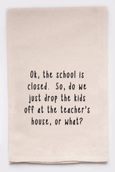 Funny Dish Towel - School's Closed