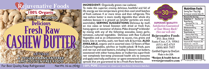 Fresh Raw Cashew Butter Organic label Pure glass jar Low Temp creamy smooth digestible Plastic free satisfaction guarantee ground small batches 4 to 6 times