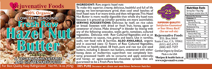 Fresh Raw Hazel Nut Butter Organic label Pure glass jar Low Temp creamy smooth digestible Plastic free  satisfaction guarantee full of enzymes,vitamins,minerals