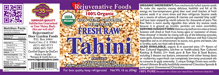 Fresh Raw Tahini Organic label Pure glass jar Low Temp creamy smooth digestible Plastic free satisfaction guarantee ground small batches 4 to 6 times