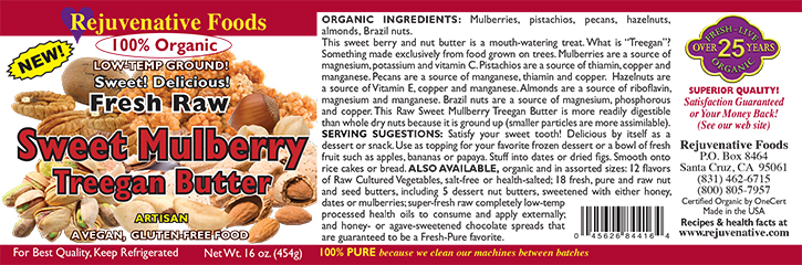Sweet Mulberry Treegan Butter Raw Certified-Organic label Pistachios Pecans hazelnuts Almonds Brazil Nuts Low-Temp-Ground Antioxidants In-Glass Vitamins B-6 A C and E