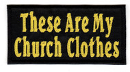 These Are My Church Clothes (Yellow)