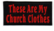These Are My Church Clothes (Red)