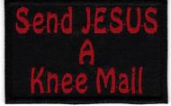 Send Jesus A Knee Mail