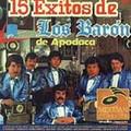 15 Exitos de Baron de Apodaca, Vol. 2 by Los Baron d...