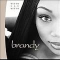 "Brandy CD ""Never say Never"""