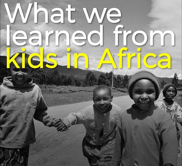 Episode 23: What we learned from kids in Africa
