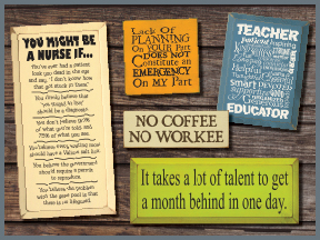 Work And School Wooden Signs With Sayings And Quotes