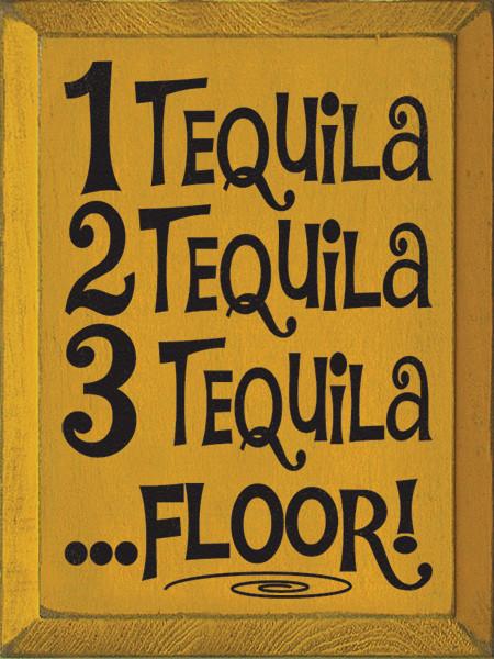 1 Tequila 2 Tequila 3 Tequila Floor