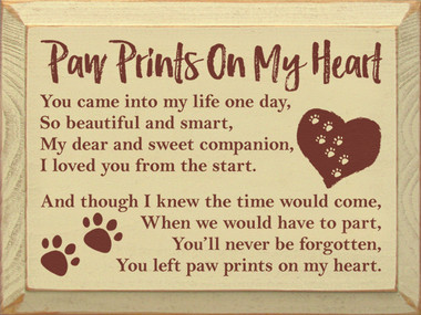 Paw Prints On My Heart You Came Into My Life One Day So