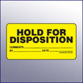 Hold for Disposition Label 4 x 2