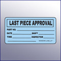 Last Piece Approval Label 4 x 2