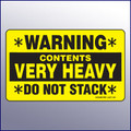 Warning/Contents Very Heavy/Do Not Stack Label
