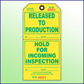Released to Production/Hold for Incoming Inspection Tag