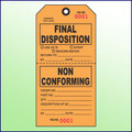 Final Disposition/Non Conforming Tag