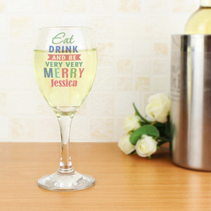 Personalised Eat Drink & Be Merry Wine Glass From Something Personal