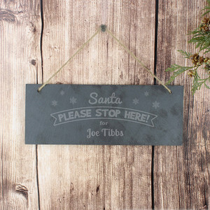 Personalised Santa Please Stop Here... Hanging Slate Sign From Something Personal