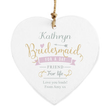 Personalised I Am Glad... Bridesmaid Wooden Heart Decoration From Something Personal