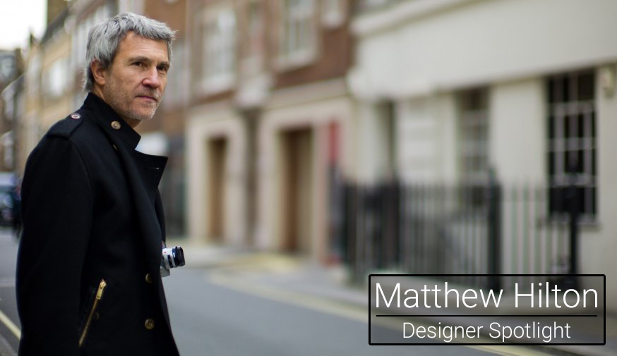 Matthew Hilton Designer Spotlight
