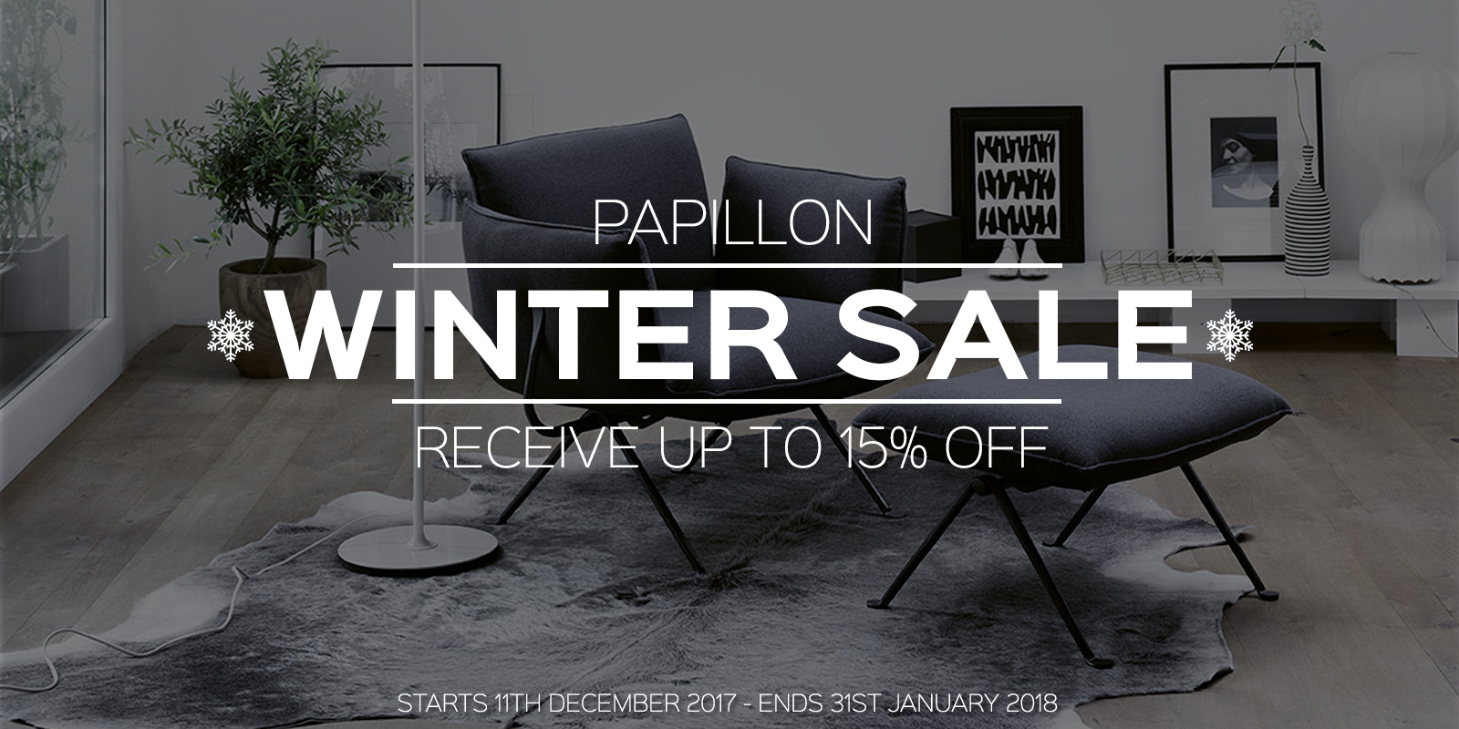 Papillon Interiors Winter Sale 2017
