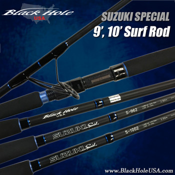 "Black Hole SUZUKI Special 9'6"", 10' Surf Rod"