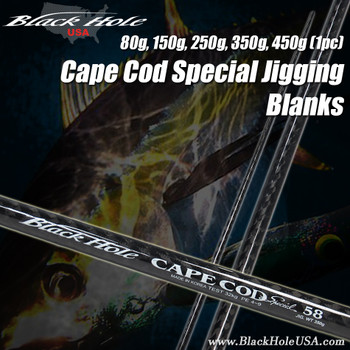 Black Hole Cape Cod Special 1pc Jigging Blanks (80g, 150g, 250g, 350g, 450g)