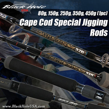 Black Hole Cape Cod Special 1pc Jigging Rods (80g ,150g, 250g 350g, 450g)