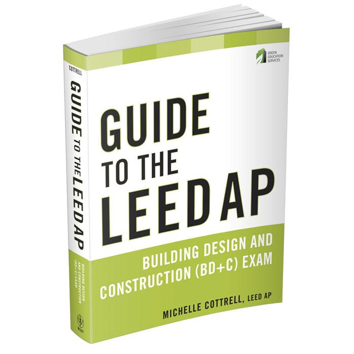 LEED AP BD+C Exam Guide | shop.greenedu.com