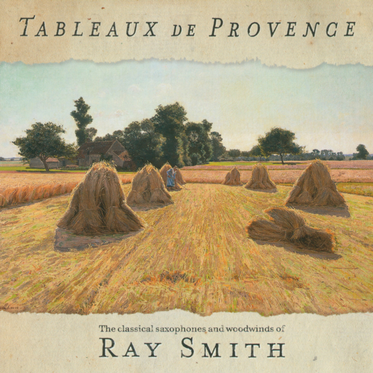 tableaux de provence cd ray smith byu music store. Black Bedroom Furniture Sets. Home Design Ideas