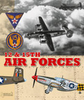 HISTOIRE & COLLECTIONS HIS0440 - 12th & 15th Air Forces - English