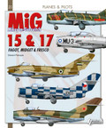 HISTOIRE & COLLECTIONS HIS0558 - MiG 15 & 17, Fagot, Midget & Fresco - English